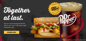 Dr Pepper & Which Wich. Together at Last.