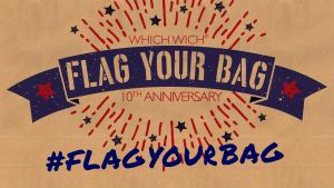 10th Annual Flag Your Bag | Which Wich